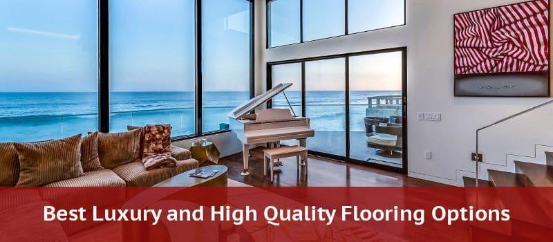 luxury high quality flooring