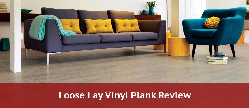 Loose Lay Vinyl Plank Flooring Pros