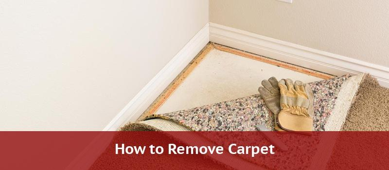 Carpet Removal How To Remove