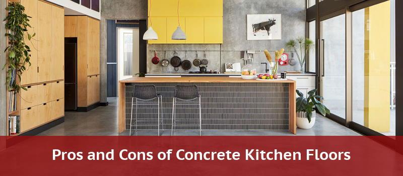 Concrete Kitchen Floors Pros Cons Ideas Costs Installation Cleaning 2020 Home Flooring Pros