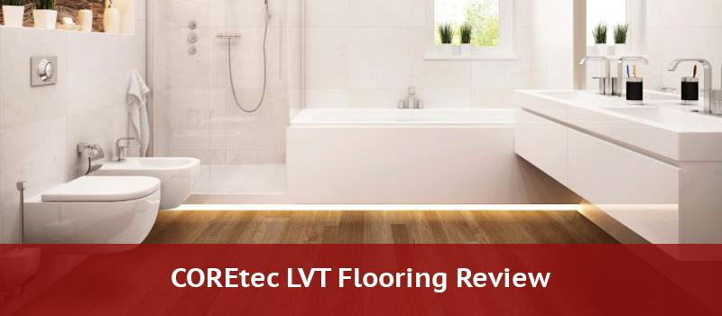 Coretec Flooring Review 2020
