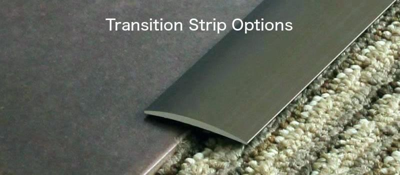 Transition Strips Which Strip To Use And When It