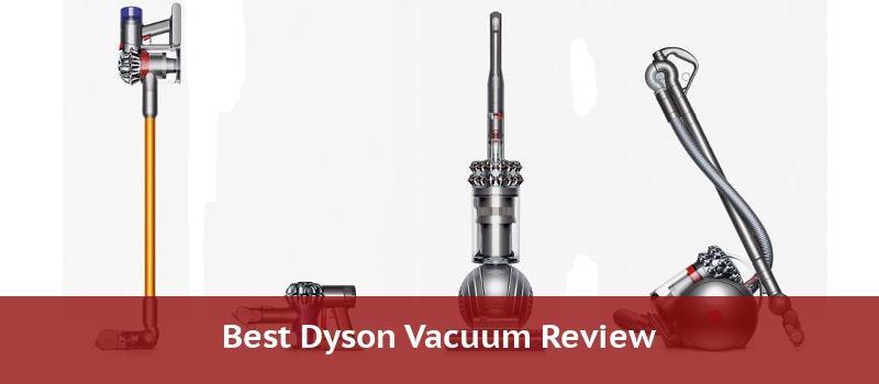 Dyson vacuum reviews
