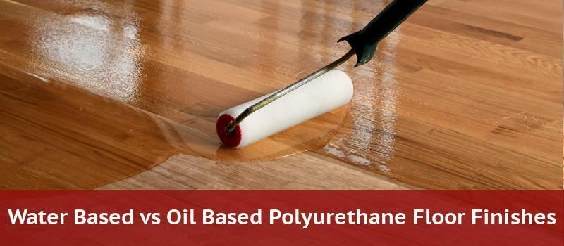 Water Based Vs Oil Polyurethane