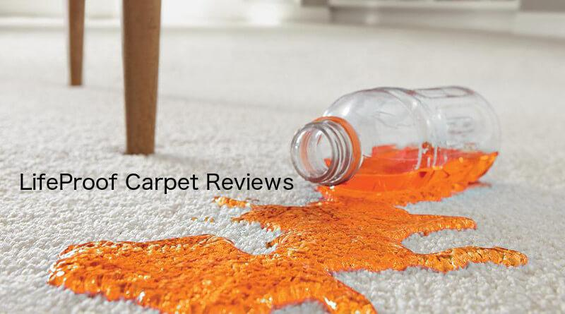 Lifeproof Carpet Reviews Pros Cons Warranties Cleaning And Comparisons