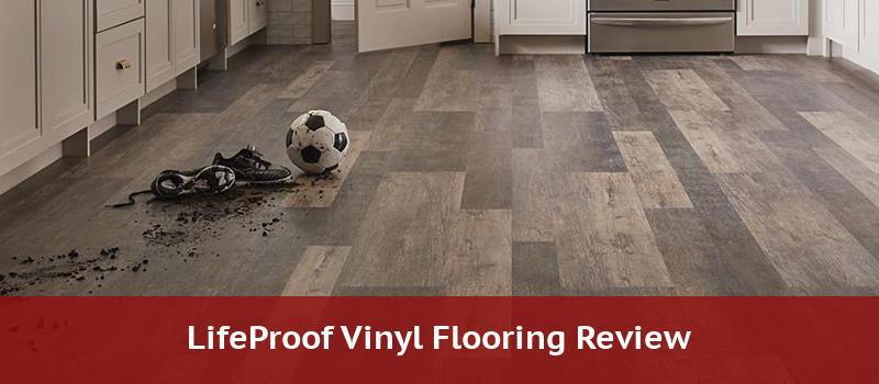 Lifeproof Vinyl Plank Flooring Review, Is Lifeproof Flooring Safe