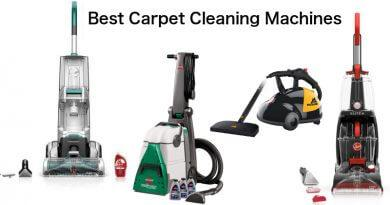 Carpet Cleaner Reviews – Best Carpet Cleaning Machine 2019