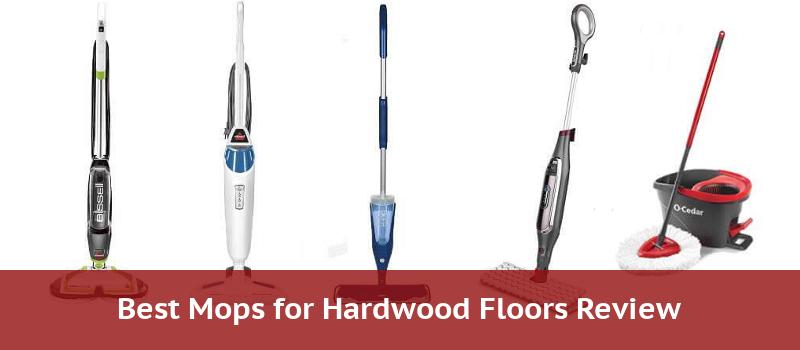 Hardwood Floor Mops - Best of