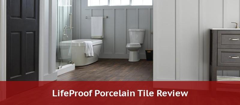 lifeproof porcelain tile
