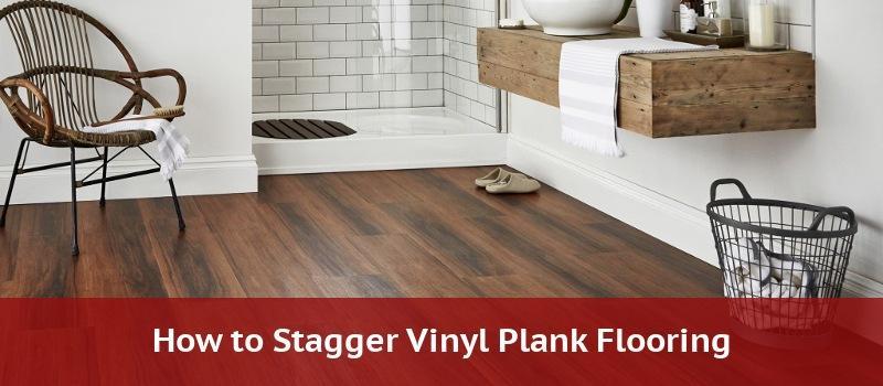 How To Stagger Vinyl Plank Flooring, Best Pattern For Laminate Flooring