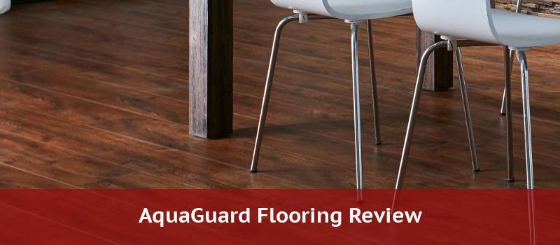 Aquaguard Laminate Flooring Home, Who Makes Aquaguard Laminate Flooring