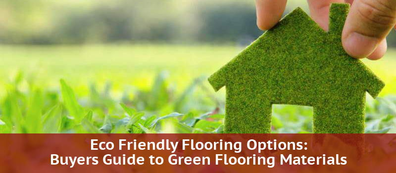 environmentally friendly floors